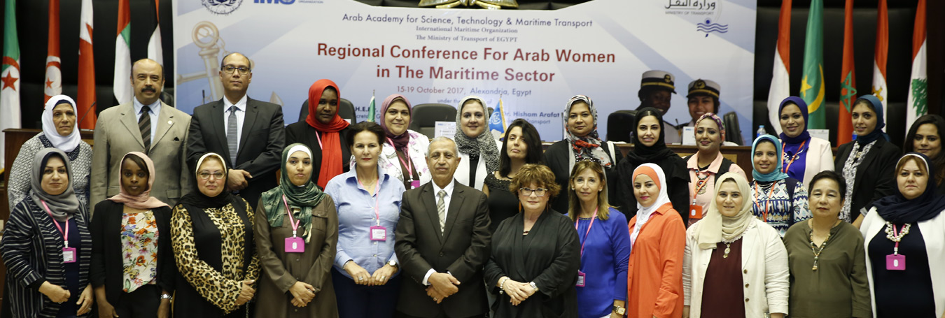 Regional conference of the Maritime sector for Arab woman in Maritime Transport Sector was held from  15 - 19 October 2017
